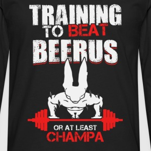 Training to beat Beerus or at least Champa - Men's Premium Long Sleeve T-Shirt