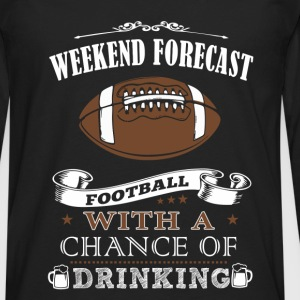 Weekend forecast football with a chance of drink - Men's Premium Long Sleeve T-Shirt