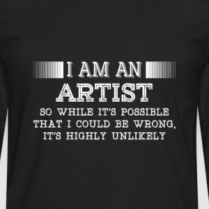 Artist-It's possible that I could be wrong t-shirt - Men's Premium Long Sleeve T-Shirt