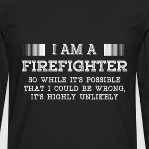 Firefighter-I am a Firefighter cool Tee shirt - Men's Premium Long Sleeve T-Shirt
