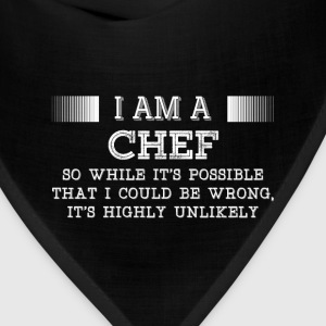 Chef-It's possible that I could be wrong tshirt - Bandana