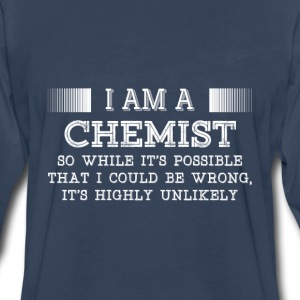 Chemist-It's possible that I could be wrong tshirt - Men's Premium Long Sleeve T-Shirt
