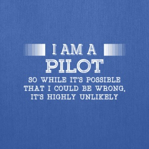 Pilot-It's highly unlikely awesome t-shirt - Tote Bag