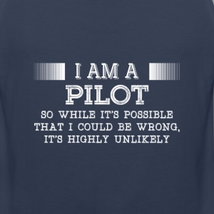 Pilot-It's highly unlikely awesome t-shirt - Men's Premium Tank