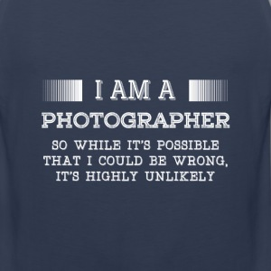 Photographer- It's possible that I could be wrong - Men's Premium Tank