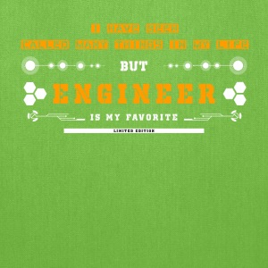 Engineer-Engineer is my favorite in my life - Tote Bag