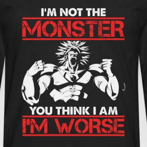 Broly-Broly Is worse than the monster you think - Men's Premium Long Sleeve T-Shirt