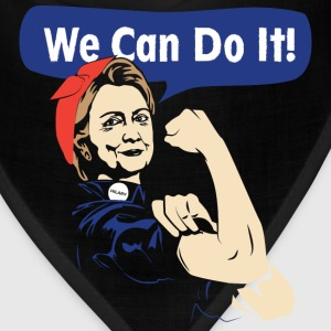 We can do it-Hilary can do it tshirt for supporter - Bandana