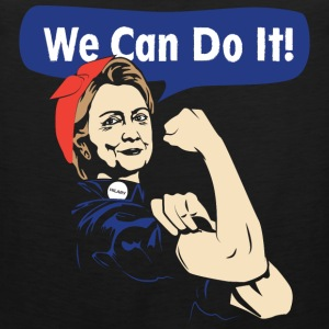 We can do it-Hilary can do it tshirt for supporter - Men's Premium Tank
