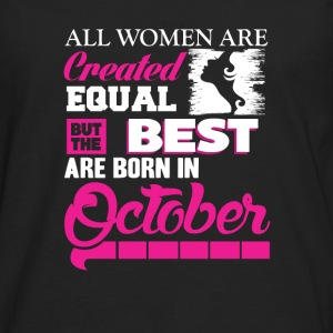 October-The best women are born in October - Men's Premium Long Sleeve T-Shirt