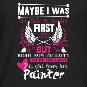 Painter-Maybe I was to late to be his first - Men's Premium Long Sleeve T-Shirt