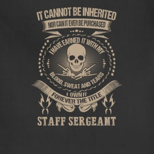 Staff Sergeant-I own forever title staff sergeant - Adjustable Apron