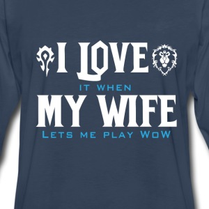WOW-Love it when my wife let me play wow - Men's Premium Long Sleeve T-Shirt