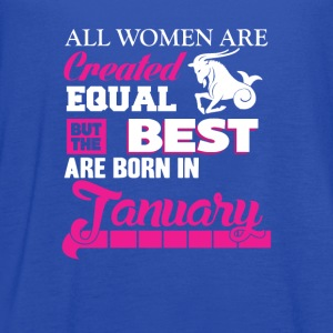 January-The best women are born in January - Women's Flowy Tank Top by Bella