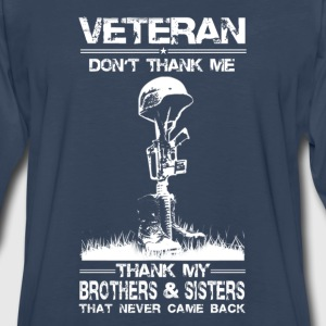 Veteran-Thank my brothers that never came back - Men's Premium Long Sleeve T-Shirt