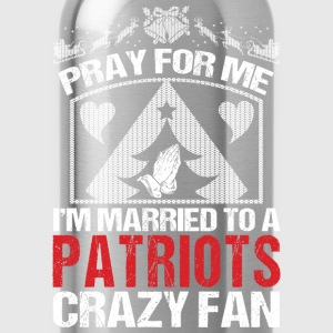 Patriots-I'm married to a patriots crazy fan - Water Bottle