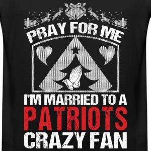 Patriots-I'm married to a patriots crazy fan - Men's Premium Tank