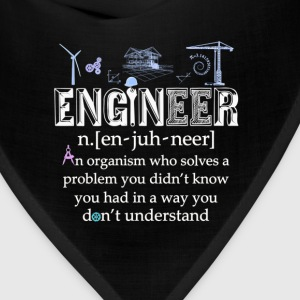 Engineer-Who solves a problem you don't know - Bandana