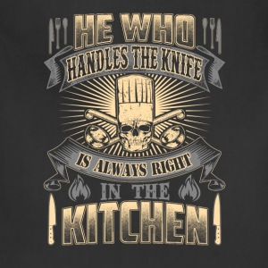 Chef cook- He is always right in the kitchen - Adjustable Apron