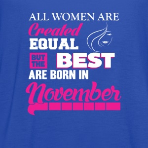 November-Best women are born in november t-shirt - Women's Flowy Tank Top by Bella