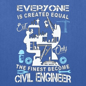 Civil engineer-The finese become civil engineer - Tote Bag
