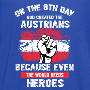 Austrians-On the 8th day god created the austrians - Women's Flowy Tank Top by Bella