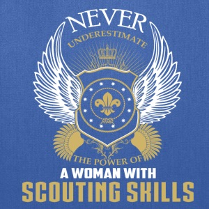 Scouting skills-Never underestimate woman with it - Tote Bag