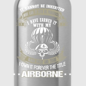 Airborne-I've earned it with my blood and tears - Water Bottle