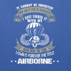 Airborne-I've earned it with my blood and tears - Tote Bag