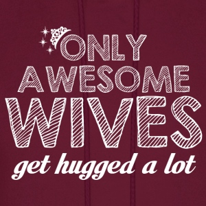 Wife-Awesome wives get hugged a lot - Men's Hoodie