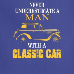 Classic car-Never underestimate a man owning one - Adjustable Apron