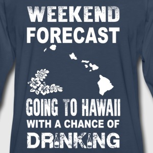 Weekend forecast-Going to hawaii to drink - Men's Premium Long Sleeve T-Shirt