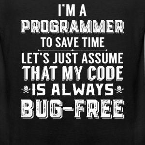 Programmer-My code is always bug-free t-shirt - Men's Premium Tank