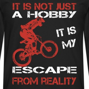 moutain biking-It is my escape from reality Tshirt - Men's Premium Long Sleeve T-Shirt