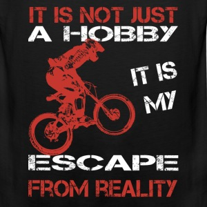 moutain biking-It is my escape from reality Tshirt - Men's Premium Tank