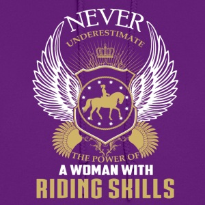 Horse riding skills-The power of a woman with it - Women's Hoodie