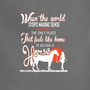 horse-Only place I feels like home beside a horse - Adjustable Apron