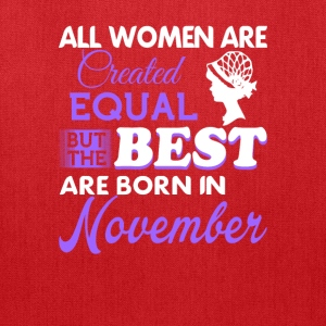 November women are the best - Tote Bag