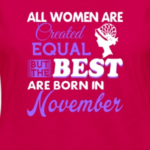 November women are the best - Women's Premium Long Sleeve T-Shirt