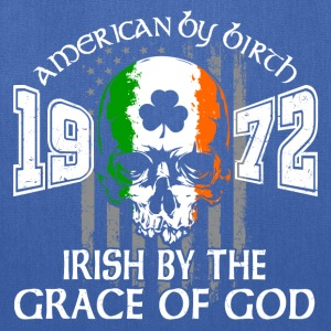 1972 Irish by the grace of god - Tote Bag