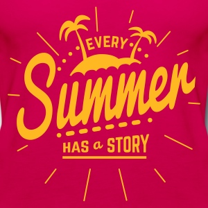 Every Summer has a Story Women's T-Shirts - Women's Premium Tank Top