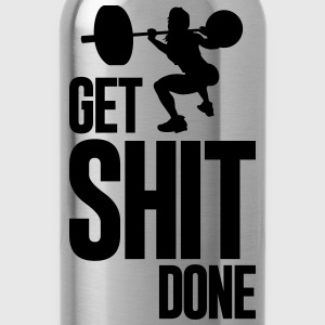 GET SHIT DONE - Water Bottle