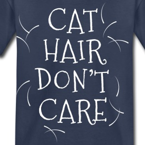 Cat Hair Don't Care - Toddler Premium T-Shirt