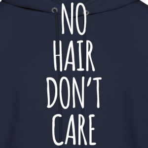 No Hair Don't Care - Men's Hoodie