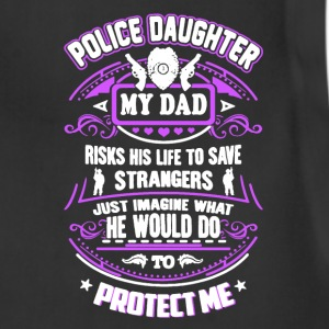 Police Daughter My Dad - Adjustable Apron
