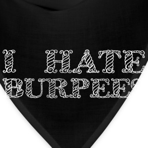 I hate Burpees Women's T-Shirts - Bandana