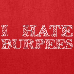 I hate Burpees Women's T-Shirts - Tote Bag