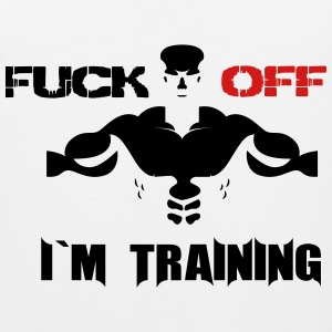 Fuck off i´m training - Men's Premium Tank