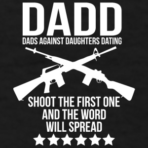 DADD (Dads Against Daughters Dating) Mugs & Drinkware - Men's T-Shirt