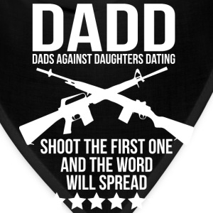 DADD (Dads Against Daughters Dating) T-Shirts - Bandana